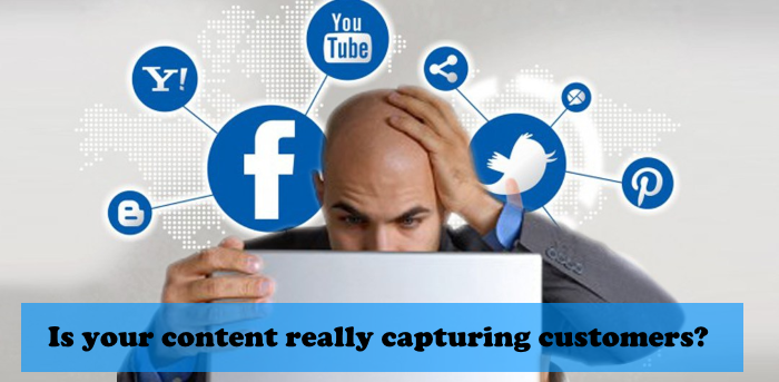 Is your content really capturing customers?