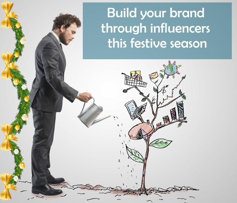 Build your brand through influencers this festive season