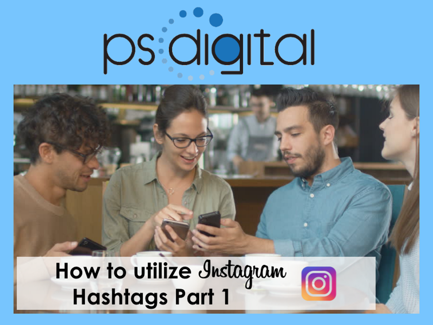 How to utilize Instagram Hashtags # Part 1